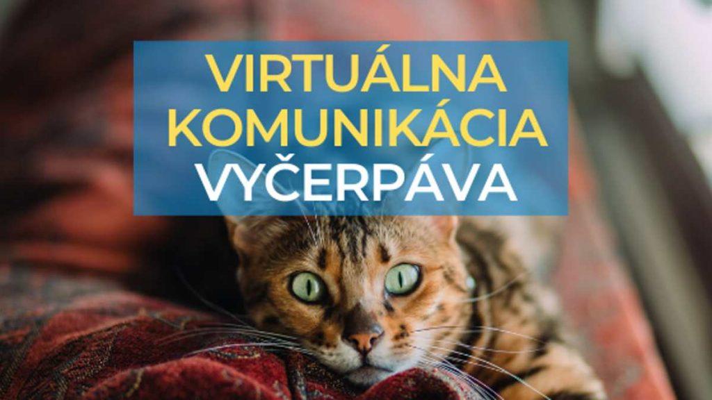 virtuálna komunikácia vyčerpáva
